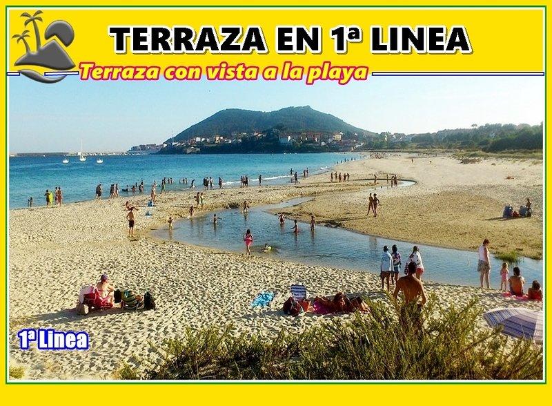 Terrace 1st Row from the best beach (Langosteira)