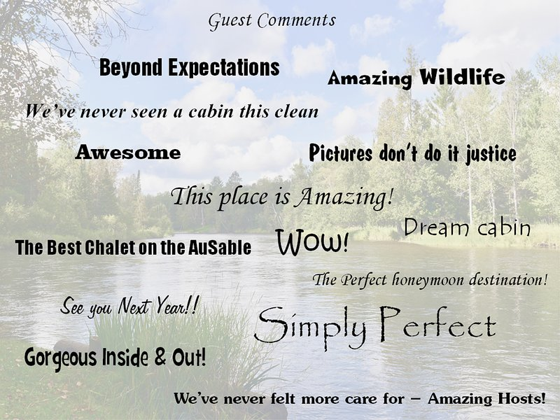 Guest Comments.  We've been renting on our cabin for 6 years!