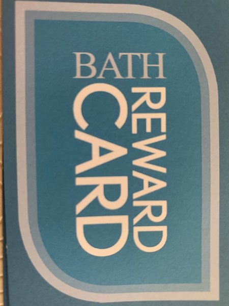 Our guests are entitled to many discounts with the Bath Reward Card.