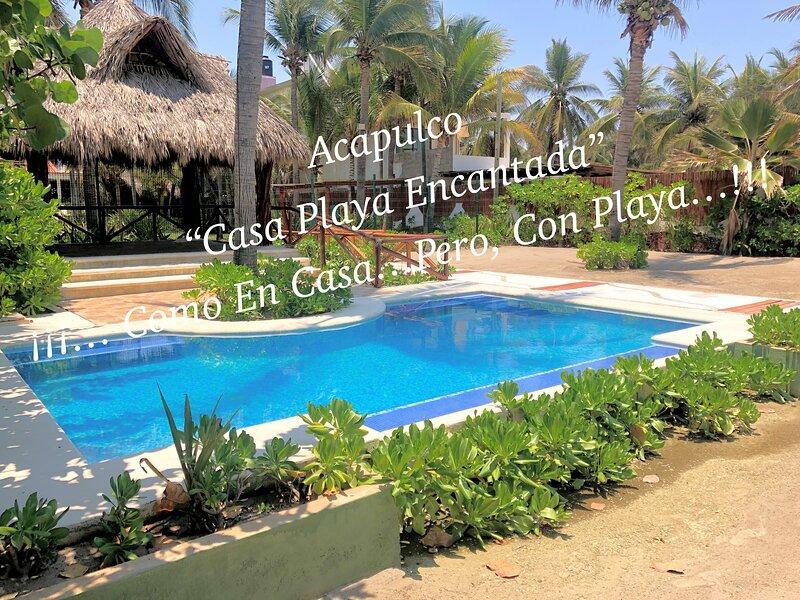 ACAPULCO 'CASA PLAYA ENCANTADA'  JULIO RENTA 3 NOCHES Y TE REGALAMOS LA 4TA, vacation rental in Acapulco