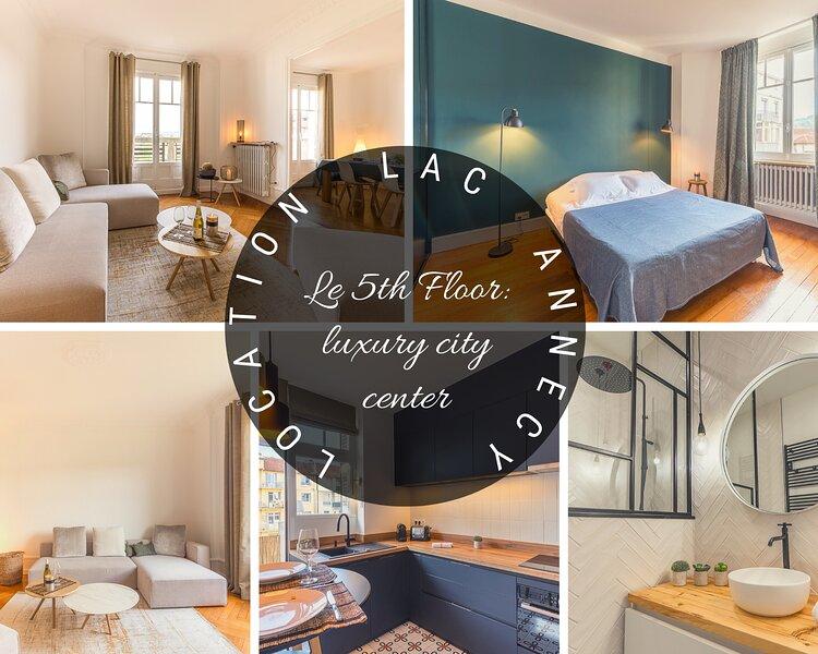 Annecy, The 5th floor, luxury city center, aluguéis de temporada em Cran-Gevrier