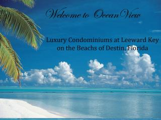 OceanView-Luxury 4BR, Leeward Key, Miramar Beach, Destin