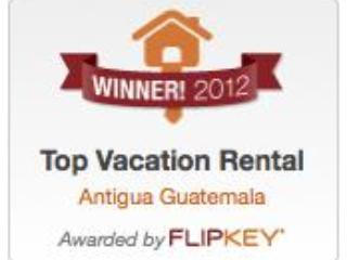 We won an award! FlipKey's TOP Vacation Rental in Antigua, Guatemala!!