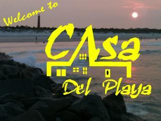 Welcome to Daytona Beaches BEST FAMILY VACATION VALUE... CASA DEL PLAYA!