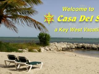Casa Del Sol, a Key West Vacation (Truman Annex)