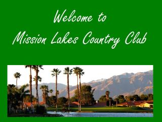 Great  Mission Lakes Country Club Vacation Rental