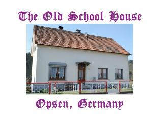 The Old School House - Opsen, Ransbach-Baumbach