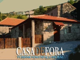 Casa de Fora - Turismo Rural, Fafe
