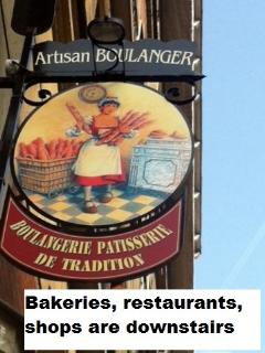 boulangeries (bakeries), groceries, restaurants, shops are just downstairs