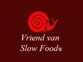 Friend of slowfood, means delicious, honest, regional and seasonable food