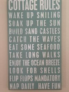 Yes, we do have RULES at the Sand Dollar Cottage!