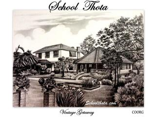 School Thota Vintage Home Stay Coorg, Virajpet