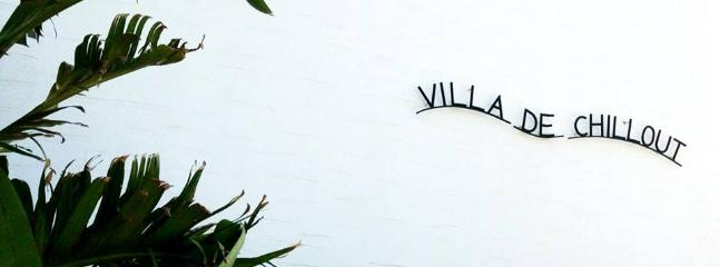 Villas name ~ Villa de Chillout ~