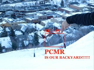 PCMR is the backyard! Ski to the backdoor