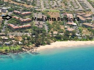 *Maui Vista*  Great condo at Affordable Prices