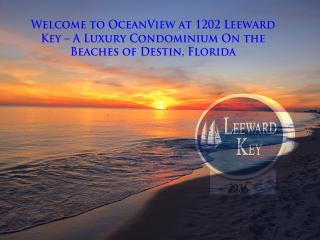 OceanView Condominium 1202 at Leeward Key, Miramar Beach