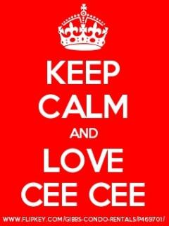 Keep Calm and Love 'Cee Cee' apartment!