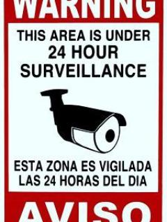OUR HOME IS UNDER SURVEILLANCE 24 HOURS A DAY