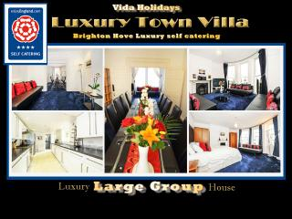 VILLA 4 STAR LUXURY GROUP SHORT BREAKS BRIGHTON UK, Brighton