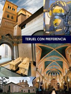 Resumen de lo que hay que ver en Teruel.