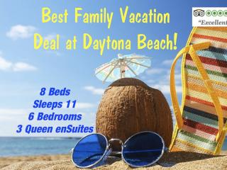 NOW $1000 OFF! VRBO 6BR FAMILY BEACH VACATION DEAL off A1A OCEANSIDE at Daytona!, Daytona Beach