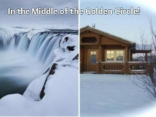 A Log Cabin at the River Bank (Golden Circle)!