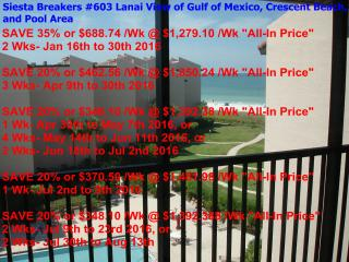 Sun, Sand & *Save 20% to 35%* Siesta Breakers #603, Sarasota