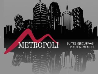 Metrópoli Suites Ejecutivas Puebla