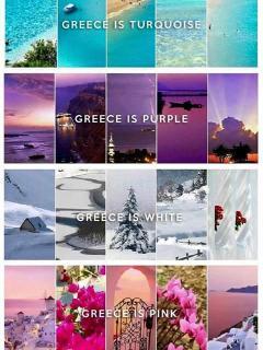 Greece is turquoise....Greece is purple....Greece is white