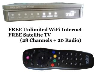 FREE Unlimited WiFi Internet & Satellite TV