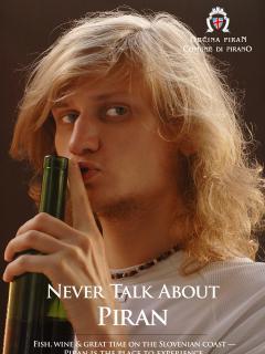 NEVER TALK ABOUT PIRAN