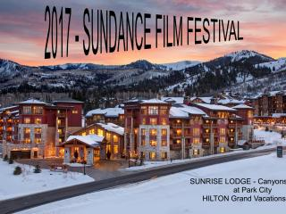 2017 2-WEEKS' Stay for the SUNDANCE Film Festival, Park City