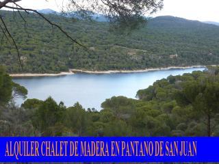 CHALET DE MADERA EN PANTANO SAN JUAN