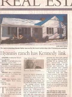 JFK's Secret Service used our house when he was in Hyannis vacationing