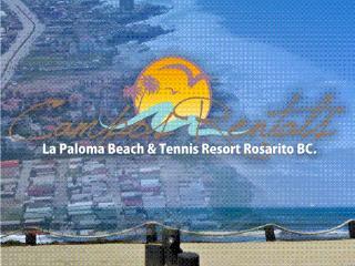 LA PALOMA BEACH & TENNIS RESORT ROSARITO BC., Rosarito