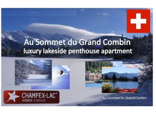 Luxury Penthouse Apartment - spectacular views, Champex