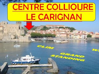 Appartement standing centre Collioure CLIM / WIFI