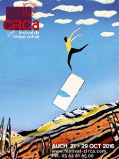 Festival de Cirque actuel CIRCA, en octobre à Auch à 30mn