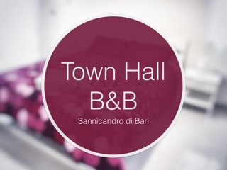 Town Hall B&B, Sannicandro di Bari