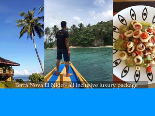 TERRA NOVA EL NIDO Large Luxury Villa - ALL INCLUSIVE  W/ PRIVATE ISLAND TOURS
