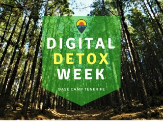 DIGITAL DETOX WEEK | BASE CAMP TENERIFE
