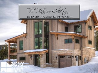 Big Sky Resort | Homestead Chalet 16 Claim Jumper