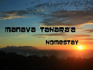 Manava Tahara'a homestay - Appartement 50 m2