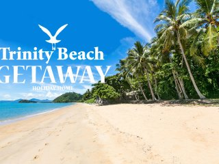Best Value Holiday Home! ...Trinity Beach Getaway