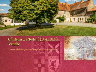 Chateau Le Retail, Gite de luxe