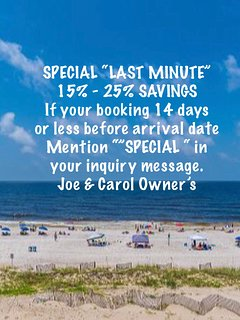 SPECIAL LAST MINUTE 15%~25% savings if booking 14 days or less prior to your arrival date.
