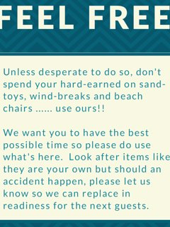 We even leave you sand toys, incl buckets and spades, windbreak etc plus crabbing equipment :)