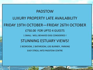Luxury holiday home Padstow with stunning views !