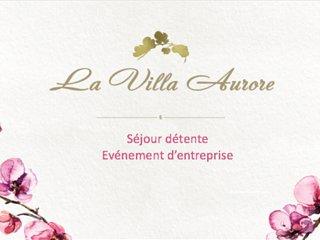 Villa Aurore - Séjour détente & événements d'entreprise