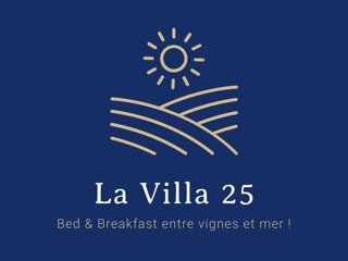 La Villa 25, entre vignes et mer...